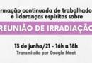 REUNIÃO DE IRRADIAÇÃO