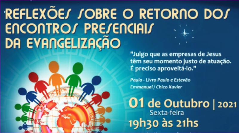Reflexões sobre o retorno dos encontros presenciais da Evangelização